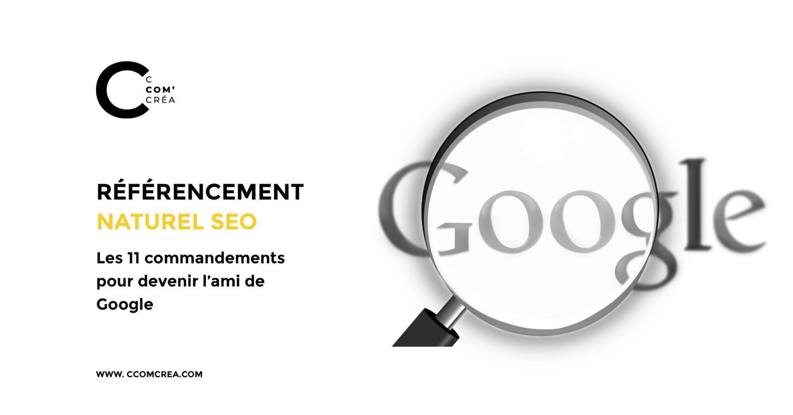 Les 11 commandements à respecter pour un bon référencement naturel SEO