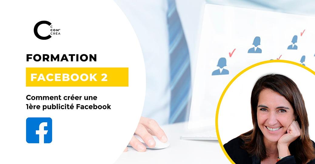 Formation Publicité Facebook Niveau 2 proposé par C Com'Créa