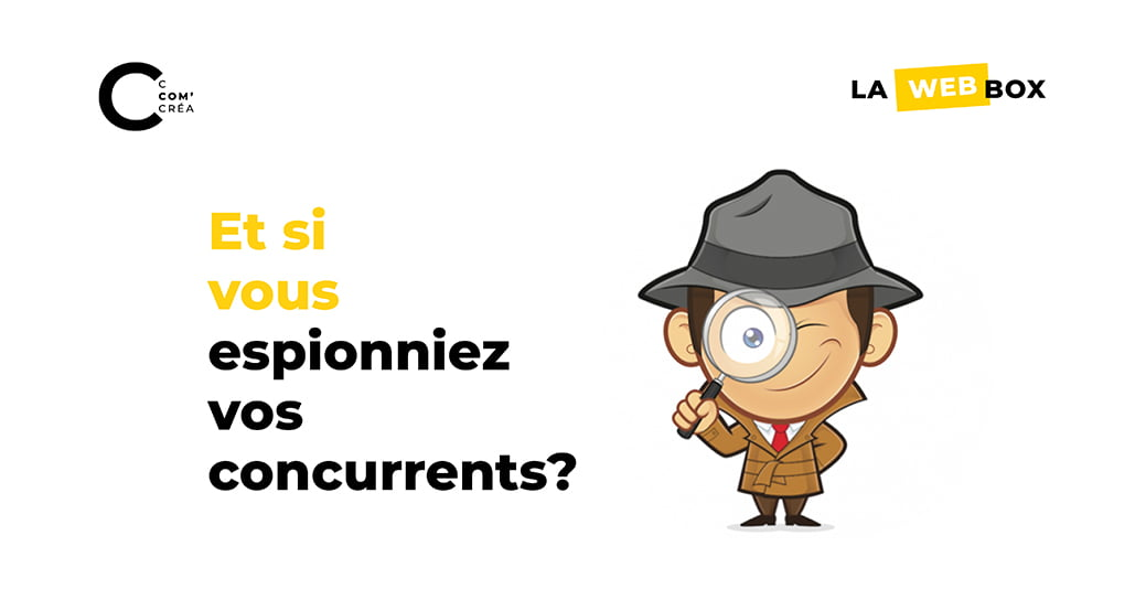 Tip#1 : Comment espionner vos concurrents?