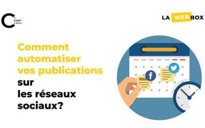 Tip#4 : Comment automatiser vos publications sur les réseaux sociaux?