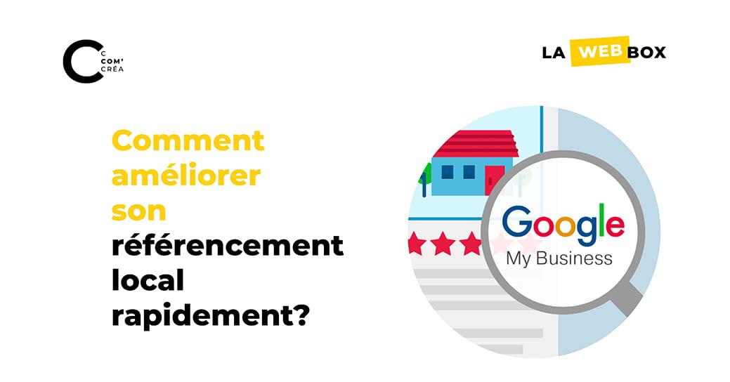 Tip#5 : Comment améliorer son référencement local avec Google My Business?