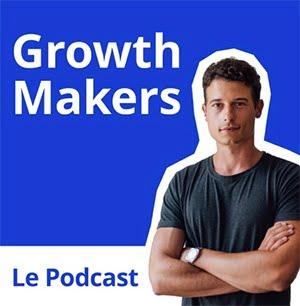 Growth Makers, dans le Top 10 des meilleurs podcasts de la Web Box