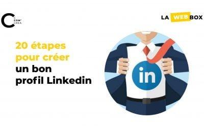 Tip#11 – Optimisez votre profil LinkedIn en 20 étapes